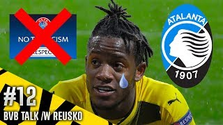 BATSHUAYI ACCUSES ATALANTA FANS OF RACISM!!! #BVBTalk /w Reusko |HD