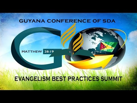 Guyana Conference of SDA Evangelism Summit