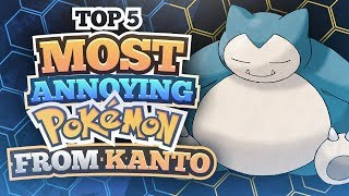 Top 5 Most Annoying Pokemon from Kanto