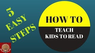 How to teach kids to READ - FAST : 5 STEPS / My child can