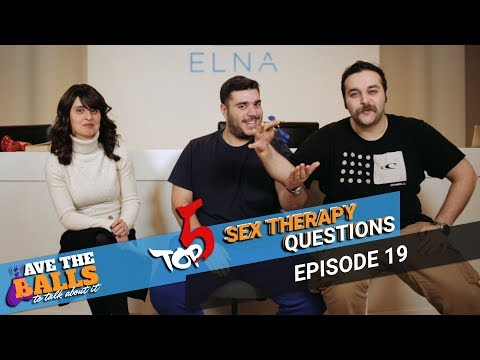 TOP 5 Most ASKED Questions to a SEX THERAPIST