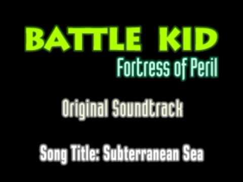 "Battle Kid: Fortress of Peril - OST - ""Subterranean Sea"""