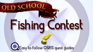 Fishing contest - OSRS 2007 - Easy Old School Runescape Quest Guide