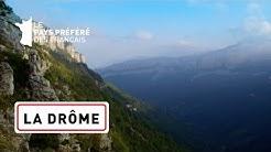 LA DRÔME - Les 100 lieux qu'il faut voir - Documentaire complet