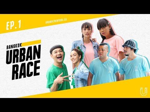 BANGKOK URBAN RACE EP1