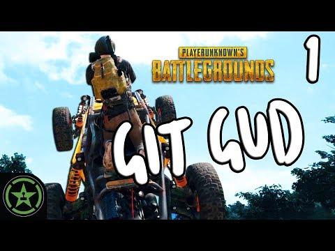 Let's Play - PUBG: Git Gud #1 - Too Gud Too Soon
