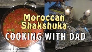 My Dad's Moroccan Shakshuka|Cooking with DAD|#ShanaEmily