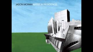 Jason Moran - Refraction 1