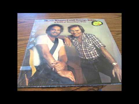 01. Yesterday's Wine - Merle Haggard And George Jones - A Taste Of Yesterday's Wine