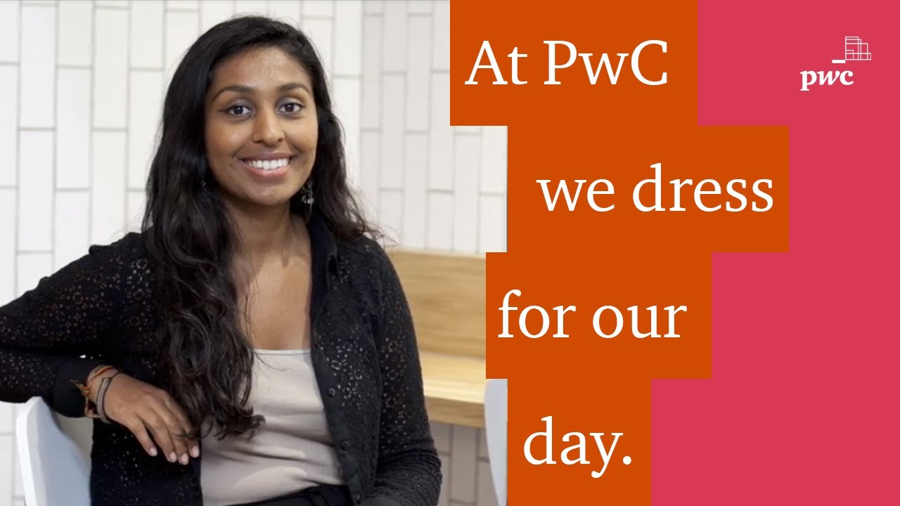 At PwC you can dress for your day