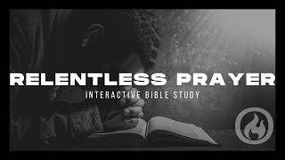 RELENTLESS PRAYER