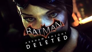 Batman Arkham Knight: The DELETED Trailer