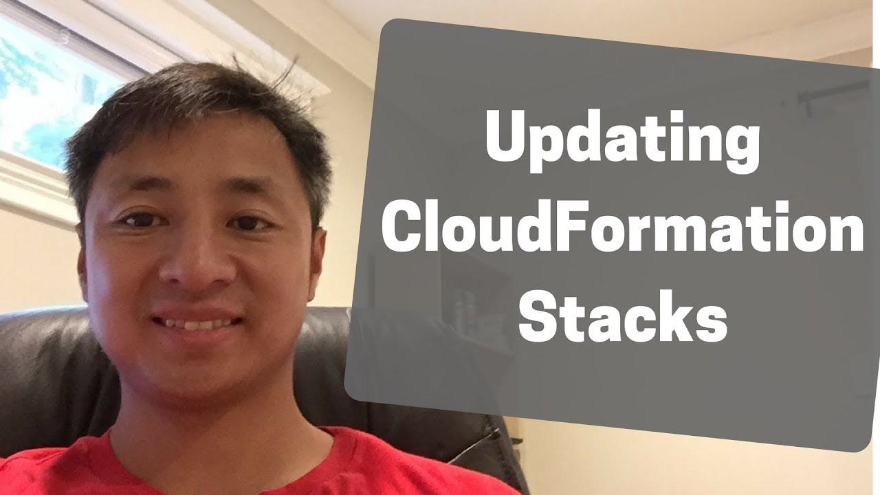 How CloudFormation Works Tutorial Part 3 Update Stack