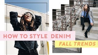 How to Style Denim: Fall Fashion