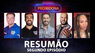 Resenha Proibidona (Resumão 2º EP.) Carlinhos Maia, Patrícia Leitte e a prisão do Belo #FMODIA