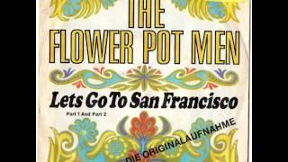THE FLOWER POT MEN :   LETS GO TO SAN FRANCISCO  PART 1+2
