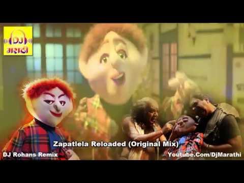 Zapatlela Reloaded (original Mix)           Dj Rohans