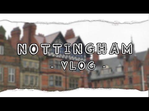 Nottingham / Travel Vlog