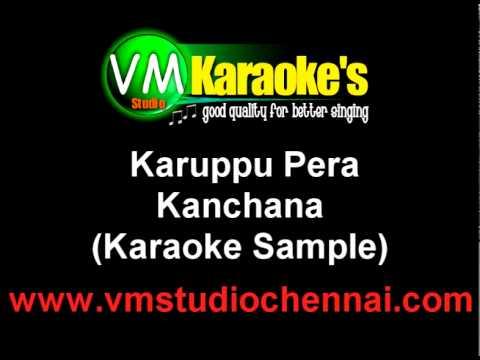 Karuppu Perazhaga Karaoke Kanchana