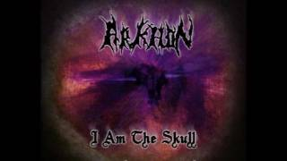 Arkhon - I Am The Skull ( Demo 2005 )