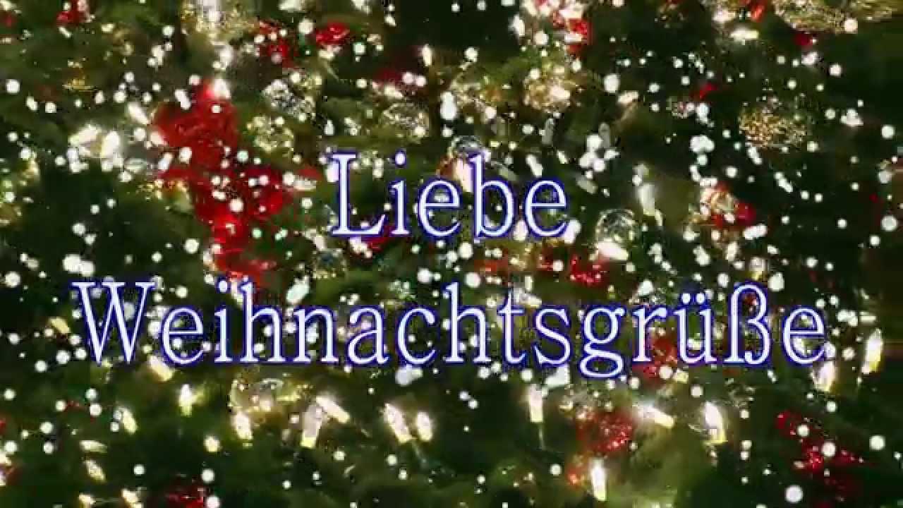 Weihnachtsgrüße: Liebe Weihnachtsgrüße - YouTube