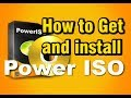 How to download and install Power ISO on Windows 7, 8, and 10
