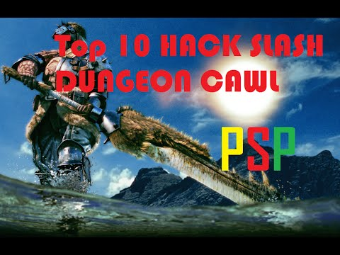 Top 10 Hack Slash / ARPG / Dungeon Crawl Type Game PSP