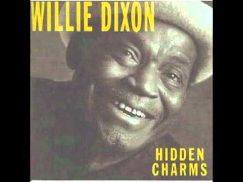 Willie Dixon Don't Mess With The Messer