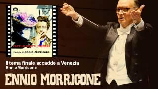 Ennio Morricone - Il tema finale accadde a Venezia - Fatti Di Gente Perbene (1974)
