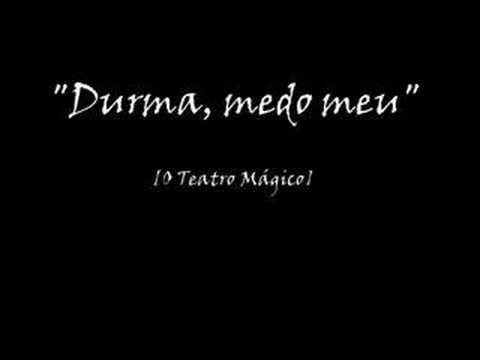 Durma Medo Meu O Teatro Mágico Letrascom
