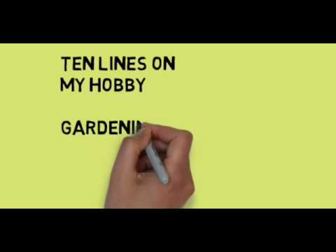 Perfect 10 Lines On My Hobby , Very Easy And Smart Lines On My Hobby For Kids.  Gardening Is My Hobby.