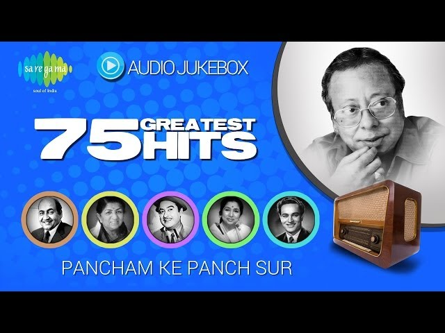 75 Greatest Hits of R D Burman | Audio Jukebox