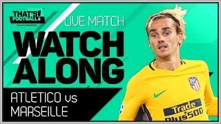 Marseille vs atletico de madrid live europa league final watchalong