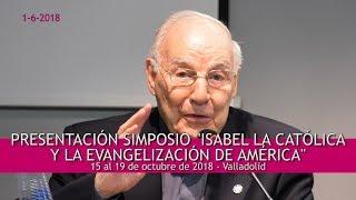 Presentación Simposio Isabel La Católica y la evangelización de América