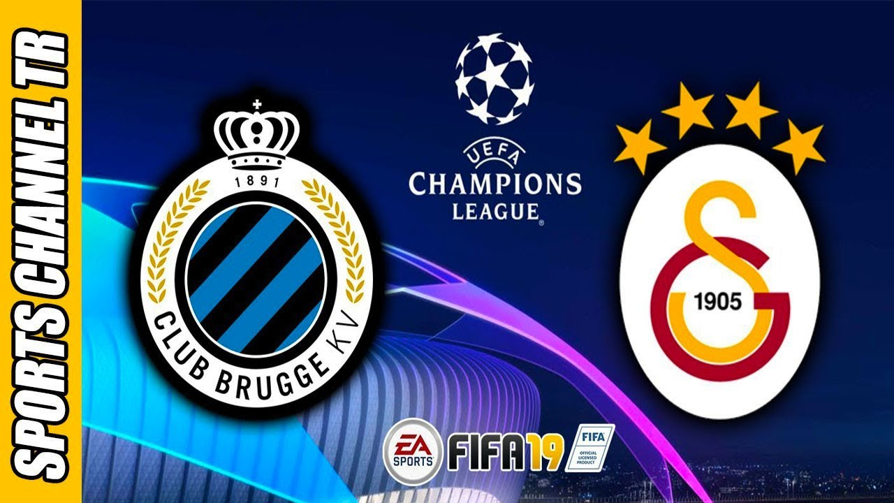 CLUB BRUGGE - GALATASARAY   FIFA 19   UEFA ŞAMPİYONLAR ...