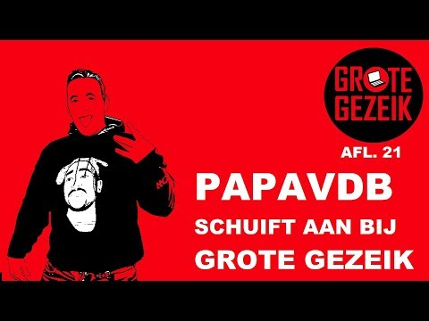 Papavdb Schuift Aan Tafel, Op Me Monnie Remix?   Grote Gezeik AFL. 21