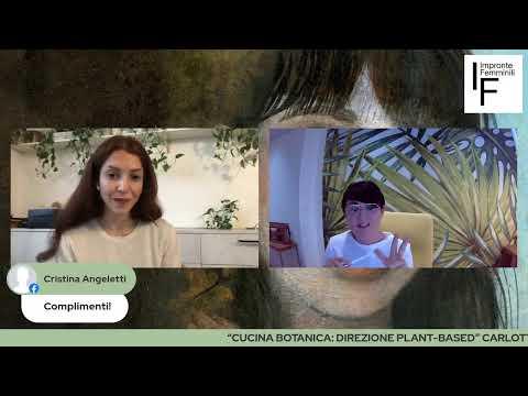 """Cucina Botanica: direzione plant-based"" Carlotta Perego dialoga con Sabrina Peroni"