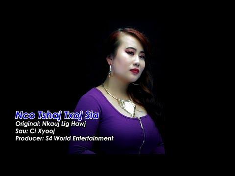 Nco tshaj txoj sia (Music Video) - Kab Npauj Laim thumbnail
