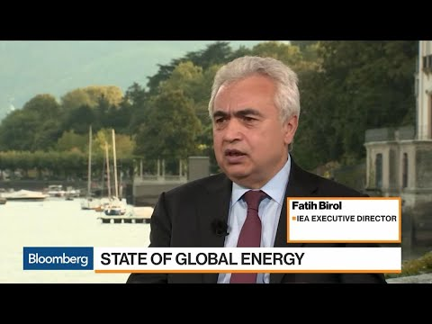 IEA's Birol Sees Robust Oil Demand Growth, Tight Supply