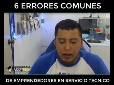 6 Errores Comunes Al Poner Un Negocio De Servicio Tecnico