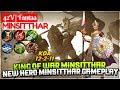 King Of War Minsitthar  New Hero Minsitthar Gameplay  Mobile Legends
