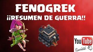 FENOGREK WAR RESUMEN DE GUERRA!! Clash of Clans