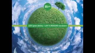 Loxy - Green Destiny