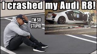 I CRASHED my new AUDI R8! | Got a new car