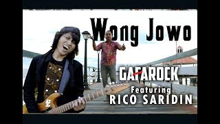 Download lagu WONG JOWO - Gafarock Feat. Rico Saridin (Official Music Video) Mp3