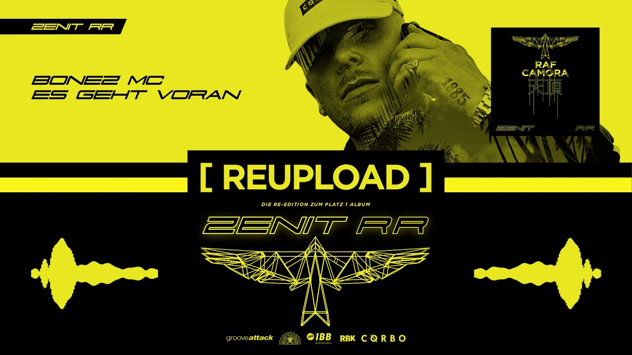 RAF Camora x Bonez MC - Es geht voran (OFFICIAL AUDIO / REUPLOAD) - Zenit RR #2 #1