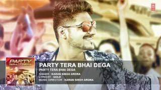 Party Tera Bhai Dega dev