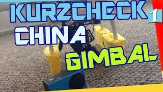 KURZCHECK Billig Gimbal Ebay China GoPro SJ4000 Actioncam Drohne Drone Quadrocopter Test Phantom RC!
