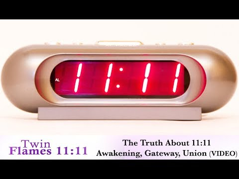 Twin Flames - 11:11 What Does It Mean? (Video)