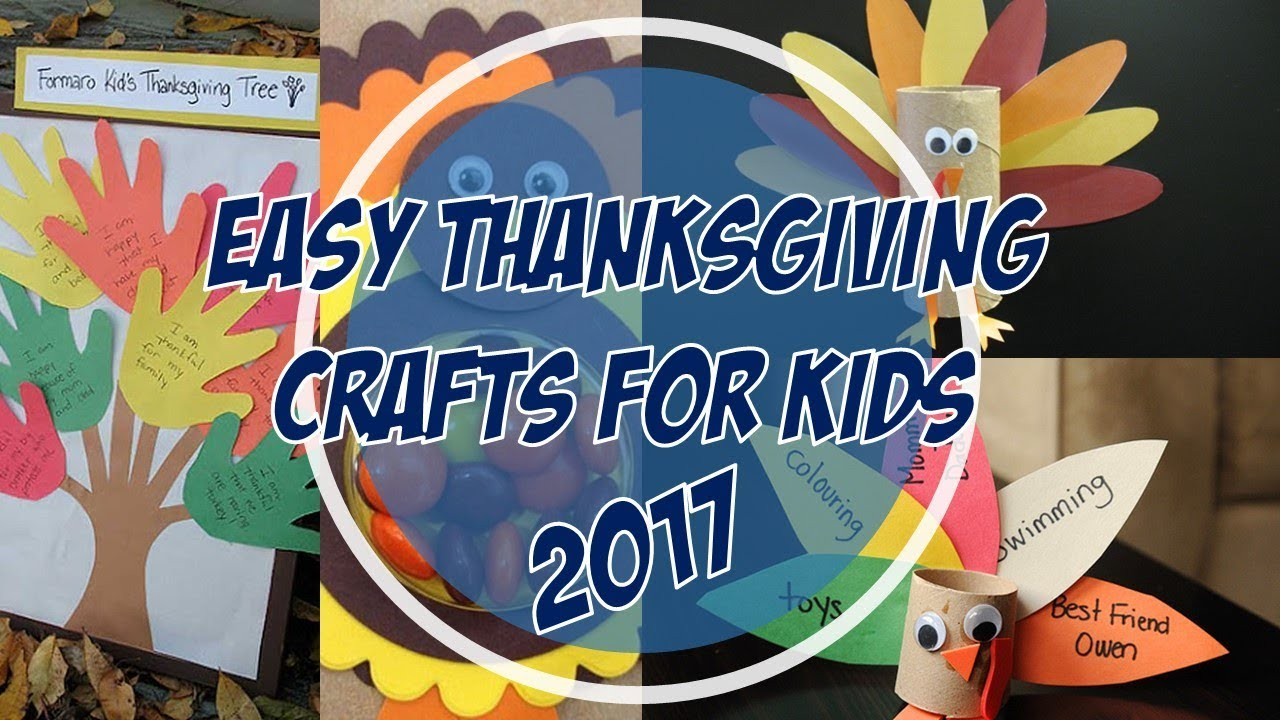 Easy Thanksgiving Crafts For Kids 2017 - YouTube